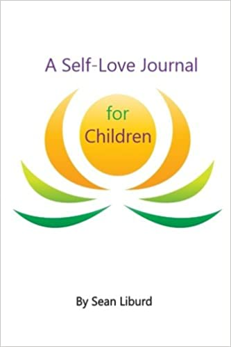 A Self-Love Journal for Children: Mr Sean Liburd ...