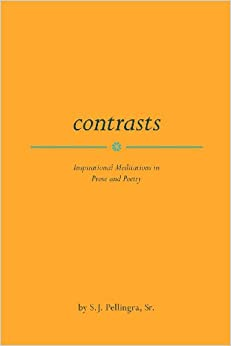 Contrasts: Inspirational Meditations in Prose and Poetry