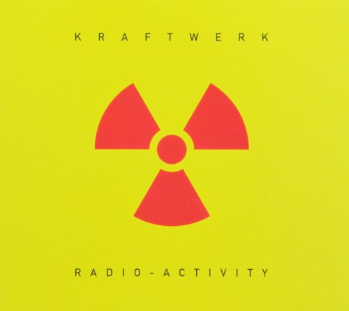 Music : Radio-Activity 2009 Digital Remaster