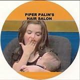 Piper Palin's Hair Salon Magnet