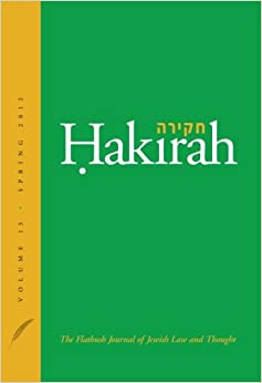 Book Hakirah: The Flatbush Journal of Jewish Law and Thought (Volume 13)