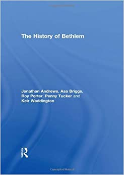 Book The History of Bethlem by Jonathan Andrews (1997-11-07)