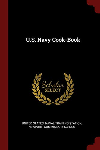 U.S. Navy Cook-Book - Training Station Naval