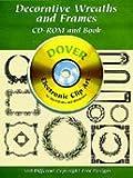 Dover Clip Art Cd/Book Wreaths & Frames