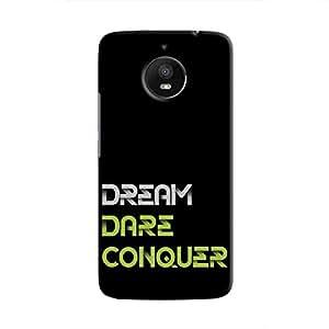 Cover It Up - Dream Dare Conquer Moto E4 Plus Hard Case