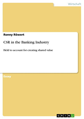 CSR in the Banking Industry: Held to account for creating shared value (German -