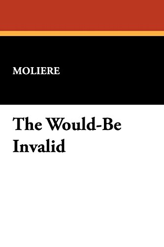 Image of The Would-Be Invalid