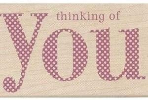 H4374 Dotted Thinking of You Wood Mounted Rubber Stamp