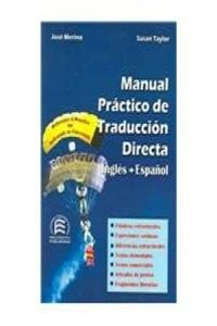 - Manual Practico De Traduccion Directa/ a Practical Handbook of English-spanish Translation (Bilingual Parallel Texts Spanish-english; English-spanish) (English and Spanish Edition)