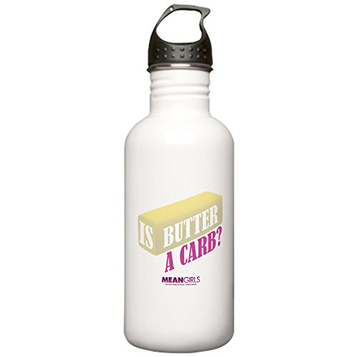 CafePress - Mean Girls - Butter A Stainless Water Bottle 1 - Stainless Steel Water Bottle, 1.0L Sports Bottle]()