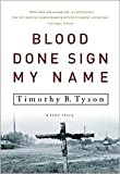 Blood Done Sign My Name Publisher: Broadway