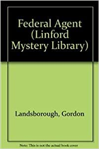 Federal Agent (Linford Mystery Library)