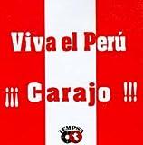 Viva El Peru... Carajo!