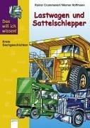 das-will-ich-wissen-lastwagen-und-sattelschlepper
