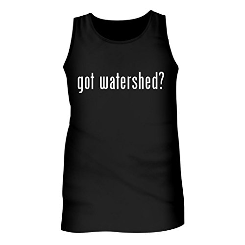 Tracy Gifts Got Watershed? - Men's Adult Tank Top, Black, X-Large (Watershed Curtains Shower)