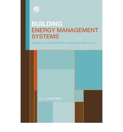 [ Building Energy Management Systems (Revised) ] By Levermore, G J ( Author ) [ 2000 ) [ Paperback ] pdf epub