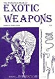 The Palladium Book of Exotic Weapons, Matthew Balent, 0916211061