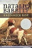 Kneeknock Rise, Natalie Babbitt, 0374342571