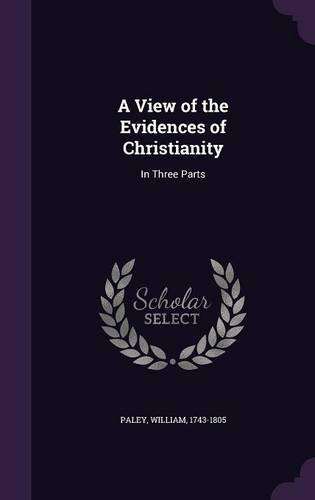 A View of the Evidences of Christianity: In Three Parts pdf