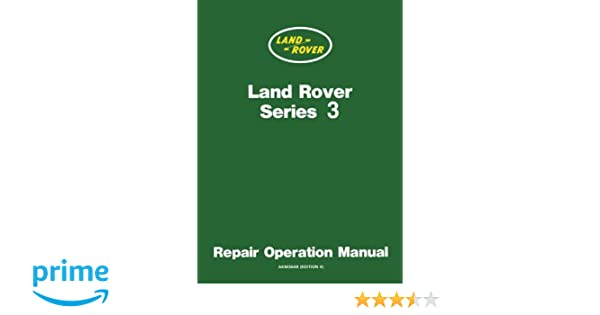 Land Rover Series 3 Wsm: Repair Operation Manual: Brooklands Books