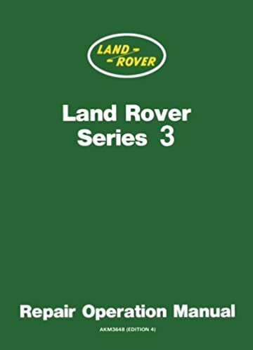 land rover series 3 repair operation manual owners manual amazon rh amazon co uk Range Rover Sport Land Rover Logo