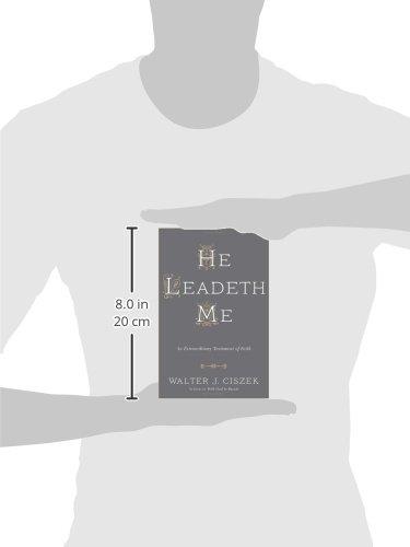 He-Leadeth-Me-An-Extraordinary-Testament-of-Faith