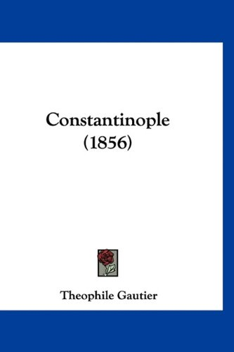 Constantinople (1856) (French Edition) pdf epub