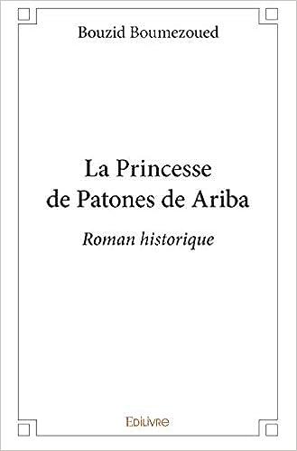 Amazon Fr La Princesse De Patones De Ariba Bouzid