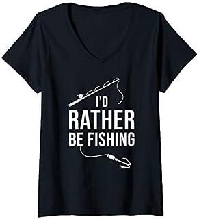 Womens I'd rather be Fishing  Fisherman Funny Fishing V-Neck T-shirt | Size S - 5XL