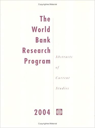 Buy The World Bank Research Program 2004: Abstracts of Currebt ... World Bank Research on