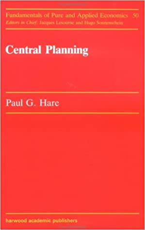 Central Planning (Fundamentals of Pure and Applied Economics Series)