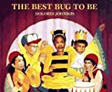 The Best Bug to Be, Claire M. Johnson, 0027478424