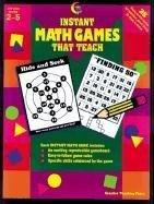 Instant Math Games That Teach (2620) (Charlotte La Z Boy)