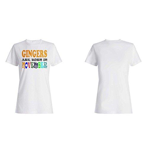 GINGERS WERDEN IM NOVEMBER FUNNY GEBOREN Damen T-shirt w30f
