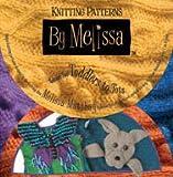 Knitting Patterns by Melissa, Melissa Matthay, 0977351815