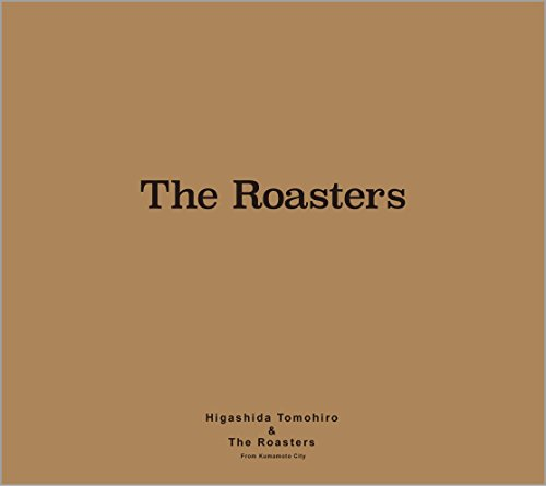 - The Roasters