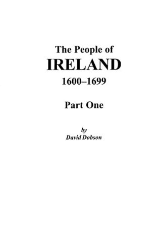 Download The People of Ireland, 1600-1699: Part One ebook