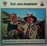 Tirol%2C Mein Heimatland%3A Original Oft