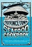 Provincetown Seafood Cookbook, Howard Mitcham, 0201047624