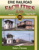 Erie Railroad Facilities in Color, Robert J. Yanosey, 158248208X