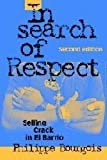 img - for In Search of Respect Selling Crack in El Barrio Second edition book / textbook / text book