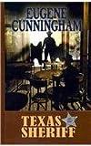 Texas Sheriff, Eugene Cunningham, 1410432262