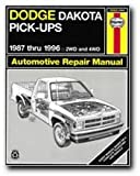 Dodge Dakota Pickup '87'96 (Haynes Repair Manuals)