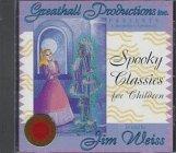 Spooky Classics for Children: The Canterville Ghost / Dr. Heidegger's Experiment / The Sending of Dana Da