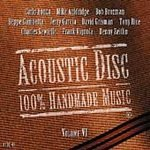 : Acoustic Disc: 100% Handmade Music Vol. 6