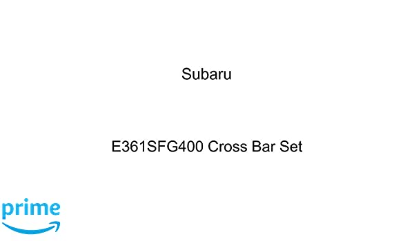 SUBARU Genuine E361SFG400 Cross Bar Set