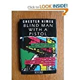 Blind Man with a Pistol, Chester B. Himes, 0850317320