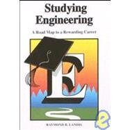 Studying Engineering: A Road Map to a Successful Career