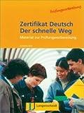 Zertifikat Deutsch Der Schnelle Weg - Level 10: Lehrbuch (German Edition)