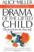 The Drama of the Gifted Child Publisher: Basic Books